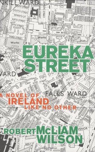9781559703963: Eureka Street: A Novel of Ireland Like No Other