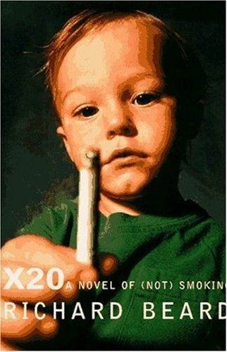 "9781559703994: X20: A Novel of ""Not"" Smoking"