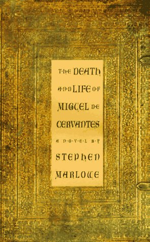 9781559704038: The Death and Life of Miguel De Cervantes