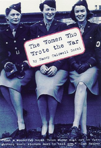 9781559704939: The Women Who Wrote the War
