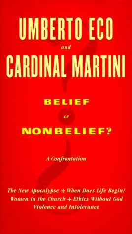 Belief or Nonbelief?: Umberto Eco, Carlo