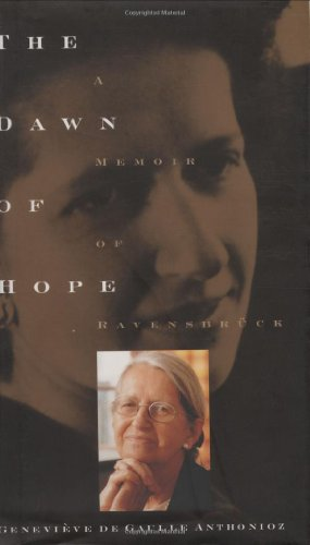9781559704984: The Dawn of Hope: A Memoir of Ravensbrück