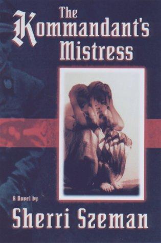 9781559705424: The Kommandant's Mistress