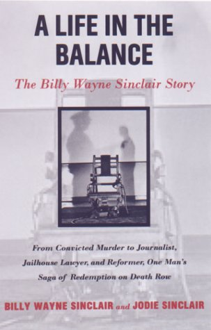 9781559705554: A Life in the Balance: The Billy Wayne Sinclair Story