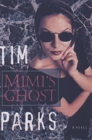 Mimi's Ghost: Parks, Tim