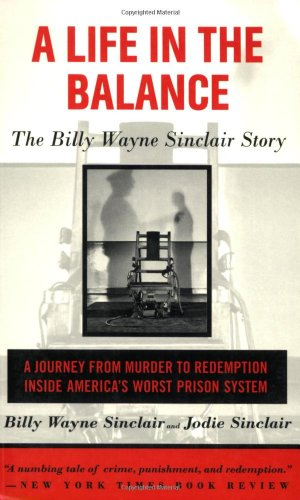 9781559705905: A Life in the Balance: The Billy Wayne Sinclair Story