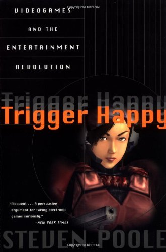 9781559705981: Trigger Happy: Videogames and the Entertainment Revolution