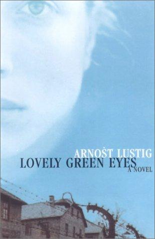 9781559706292: Lovely Green Eyes: A Novel
