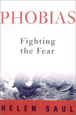 9781559706476: Phobias: Fighting the Fear