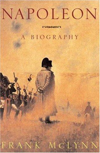 9781559706704: Napoleon: A Biography