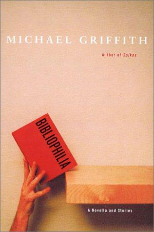 9781559706766: Bibliophilia: A Novella and Stories
