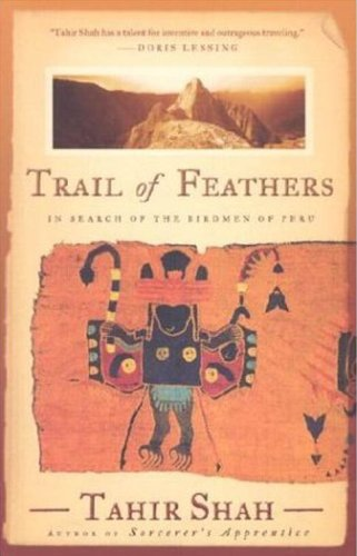 Trial of Feathers: In Search of the Birdmen of Peru