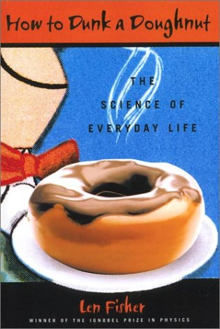 9781559706803: How to Dunk a Doughnut: The Science of Everyday Life
