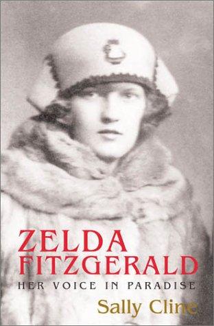 9781559706889: Zelda Fitzgerald: Her Voice in Paradise
