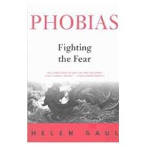 9781559706933: Phobias: Fighting the Fear