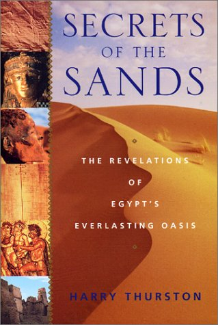 Secrets of the Sands: The Revelations of Egypt's Everlasting Oasis