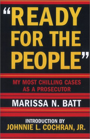 """Ready for the People"": My Most Chilling Cases as a Prosecutor"