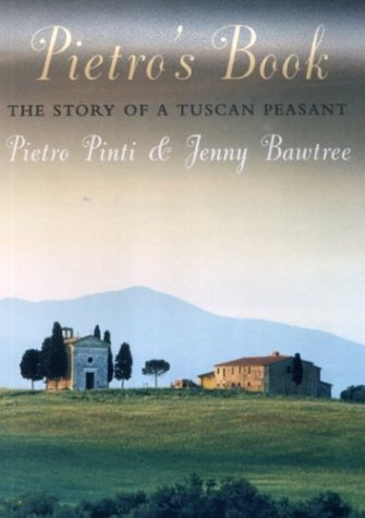 9781559707091: Pietro's Book: The Story of a Tuscan Peasant