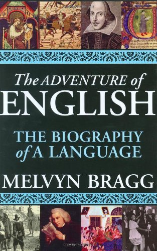 9781559707107: The Adventure of English: The Biography of a Language