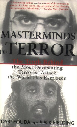 9781559707176: Masterminds of Terror: The Truth Behind the Most Devastating Terrorist Attack the World Has Ever Seen