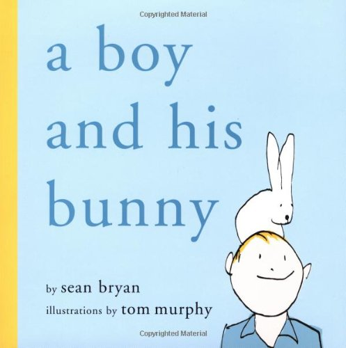 9781559707251: A Boy and His Bunny