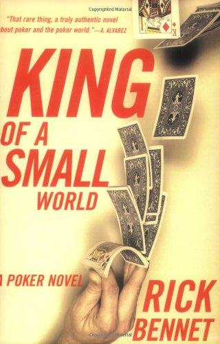 9781559707312: King of a Small World: A Poker Novel