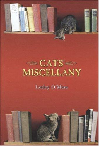 Cats' Miscellany: O'Mara, Lesley