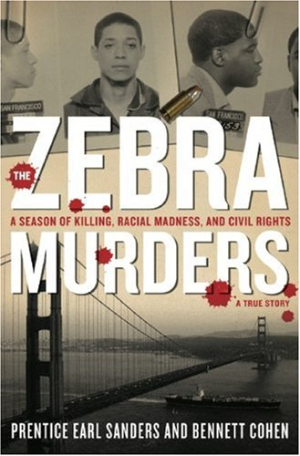 9781559708067: The Zebra Murders: A Season of Killing, Racial Madness, and Civil Rights