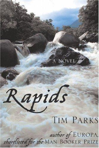 9781559708111: Rapids: A Novel