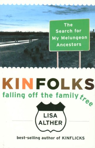 9781559708326: Kinfolks: Falling Off the Family Tree - The Search for My Melungeon Ancestors
