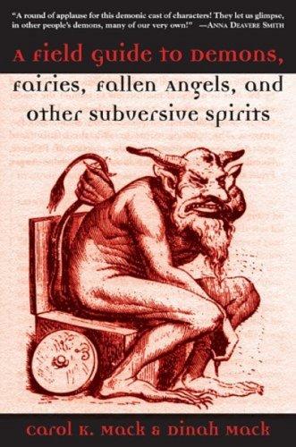 9781559708432: A Field Guide to Demons, Fairies, Fallen Angelsnd Other Subversive Spirits