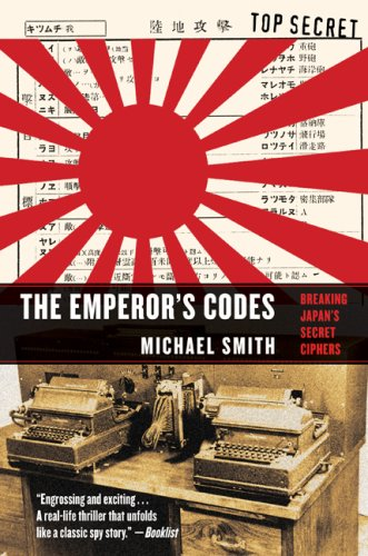 9781559708524: The Emperor's Codes: The Breaking of Japan's Secret Ciphers