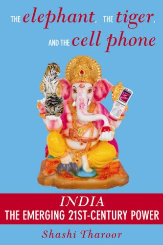 9781559708630: The Elephant, the Tiger and the Cell Phone: India: the Emerging 21st Century Power