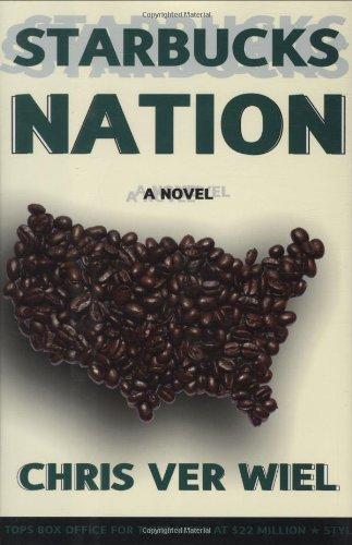 9781559708685: Starbucks Nation: A Novel