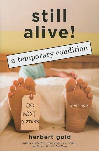 9781559708708: Still Alive: A Temporary Condition
