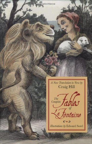 The Complete Fables of la Fontaine: A: la Fontaine, Jean