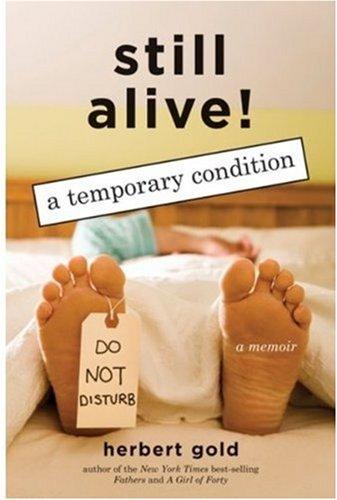 9781559709088: Still Alive!: A Temporary Condition