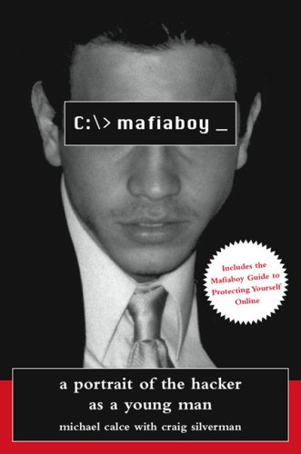 9781559709187: Mafiaboy: A Portrait of the Hacker As a Young Man