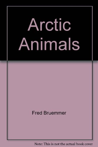 9781559710206: Arctic Animals a Celebration of Survival