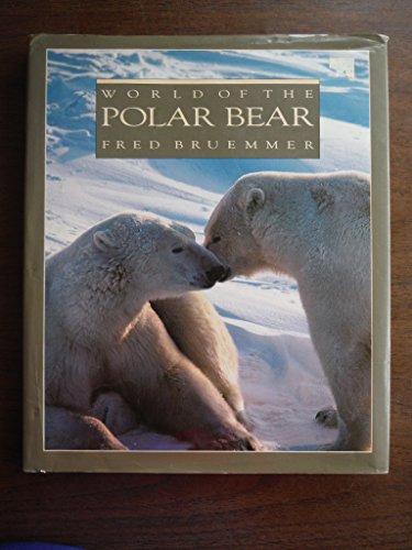 9781559710367: World of the Polar Bear