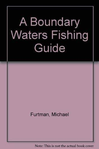 9781559710732: A Boundary Waters Fishing Guide