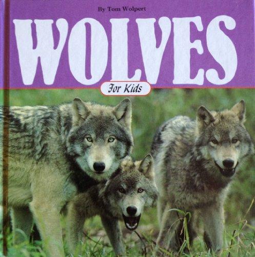 9781559710879: Wolves for Kids