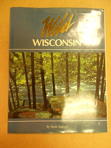 9781559711159: Wild Wisconsin