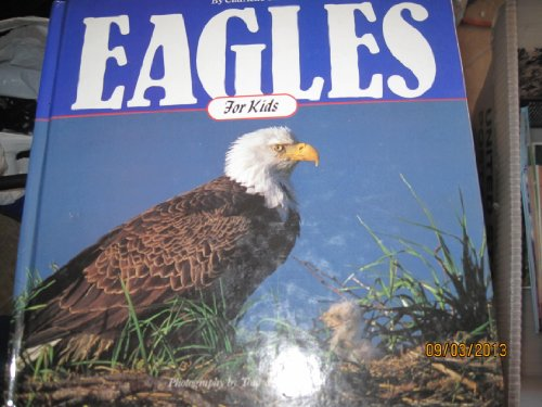 9781559711203: Eagles for Kids (Cocoa Table)