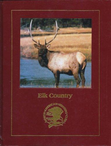 Elk Country: Michael H. Francis; Valerius Geist