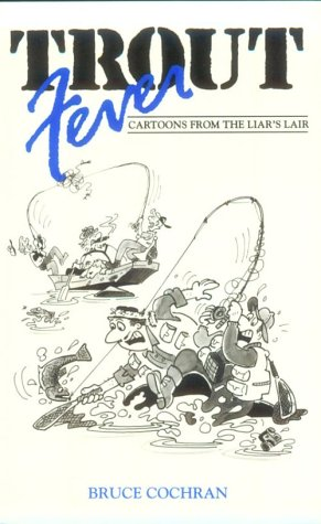 9781559711494: Trout Fever: Cartoons from the Liar's Lair