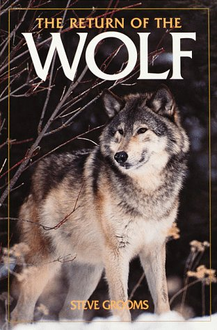 9781559711517: The Return of the Wolf (Camp and Cottage Wildlife Collection)