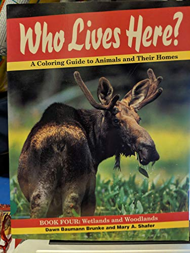 9781559711555: Who Lives Here?: Wetlands and Woodlands