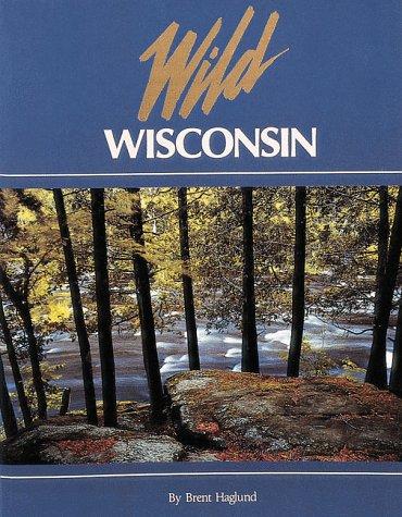 9781559714136: Wild Wisconsin