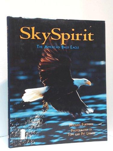 9781559714280: Sky Spirit: The American Bald Eagle